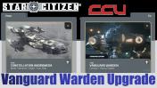A CCU Upgrade - Constellation Andromeda to Vanguard Warden