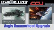 A CCU Upgrade - RSI Constellation Aquila to Aegis Hammerhead