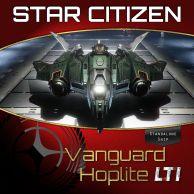Aegis Vanguard Hoplite LTI (CCU'ed)