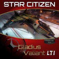 Aegis Gladius Valiant LTI (CCU'ed)
