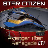 Aegis Avenger Titan Renegade LTI (CCU'ed)