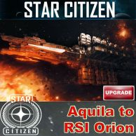 Aquila to RSI Orion UPGRADE (CCU)
