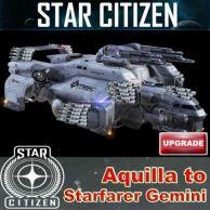 Aquila to Starfarer Gemini Upgrade (CCU)