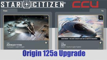 A CCU Upgrade - Avenger Titan to Origin 125a (Subscriber Edition)