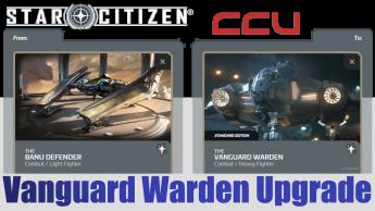 A CCU Upgrade - Banu Defender to Aegis Vanguard Warden