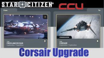 A CCU Upgrade - MISC Freelancer DUR to Drake Corsair