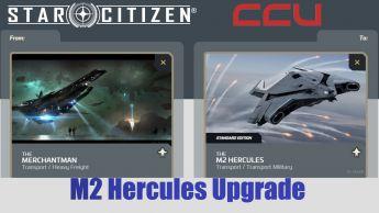 A CCU Upgrade - Banu Merchantman to M2 Hercules Starlifter