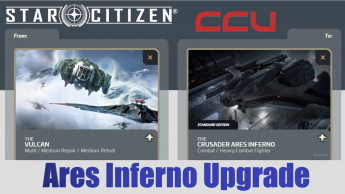 A CCU Upgrade - Aegis Vulcan to Crusader Industries Ares Inferno