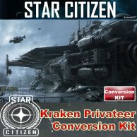 Star Citizen - Kraken / Privateer - Conversion Kit - LTI